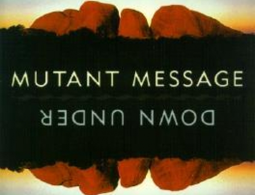 BOOK REVIEW: Mutant Message Down Under