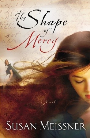"TRAVEL-ISH BOOK REVIEW: ""The Shape of Mercy"" by Susan Meissner 