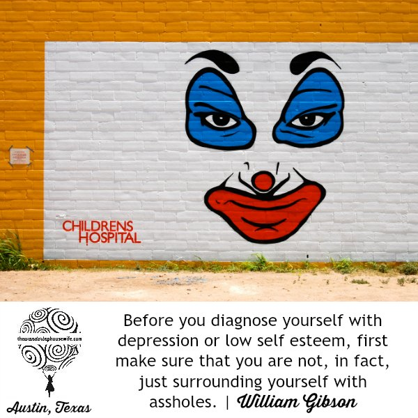 Rid yourself of assholes! | TheWanderingHousewife.com