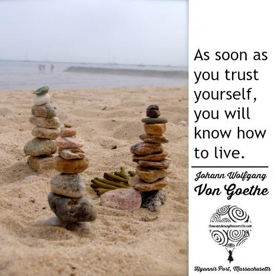 Trust yourself. | TheWanderingHousewife.com